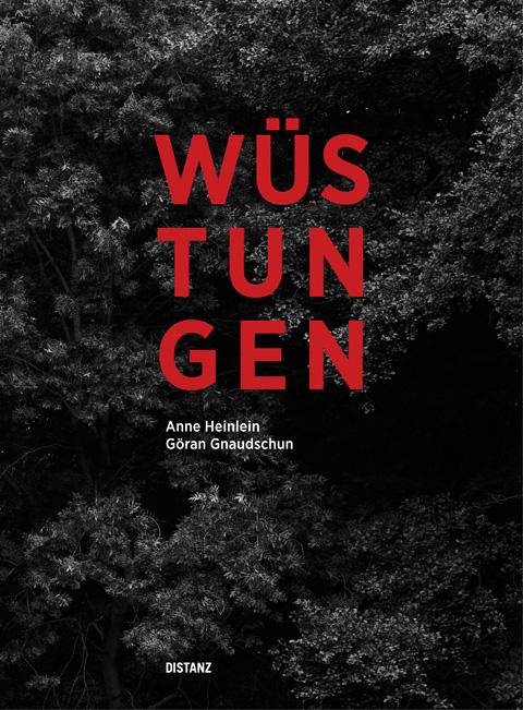 cover-buch-wuestungen-heinlein-gnaudschun